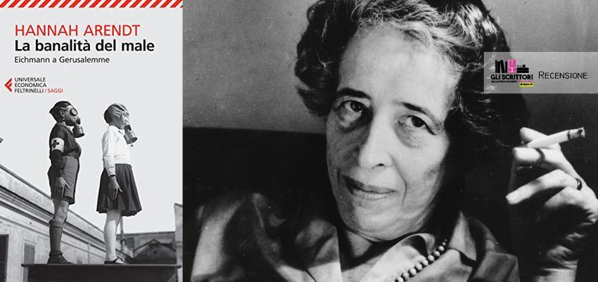 Recensione: La banalità del male, di Hannah Arendt