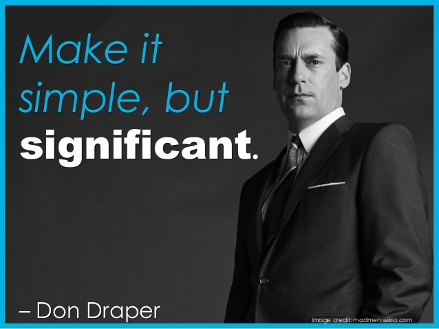 Don Draper Mad Men Business Quotes Advertising Mike Schiemer Michael J. Schiemer