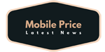 New Mobile Price in India | Mobile Phones Price List in India 2020