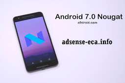 Cara men-download pembaruan Android 7 Nougat sekarang
