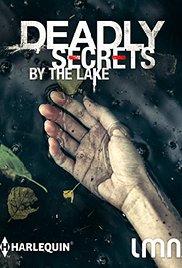 Watch Deadly Secrets by the Lake Online Free 2017 Putlocker