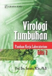 VIROLOGI TUMBUHAN; PANDUAN KERJA LABORATORIUM EDISI 2