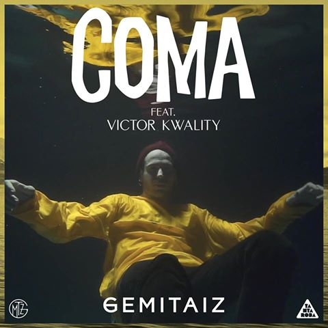 GEMITAIZ feat. VICTOR KWALITY - Coma