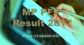MP PFT 2017 Result | MP Vyapam PFT Result 2017 | Vyapam Result 2017