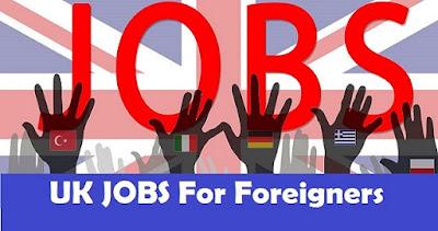 Jobs in UK for Foreigners