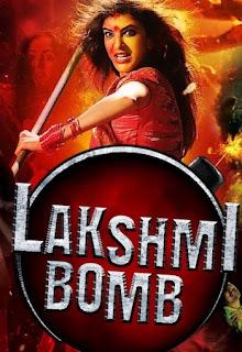 Lakshmi Bomb 2018 Hindi Dubbed 720p HDRip 800MB