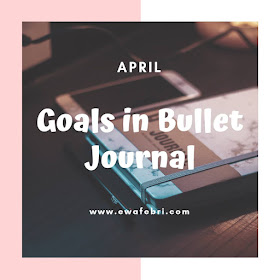 12 Months Bujo challenge April by ewafebri