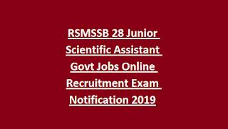 RSMSSB 28 Junior Scientific Assistant Govt Jobs Online Recruitment Exam Notification 2019