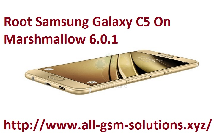 Galaxy-C5-Root-6.0.1
