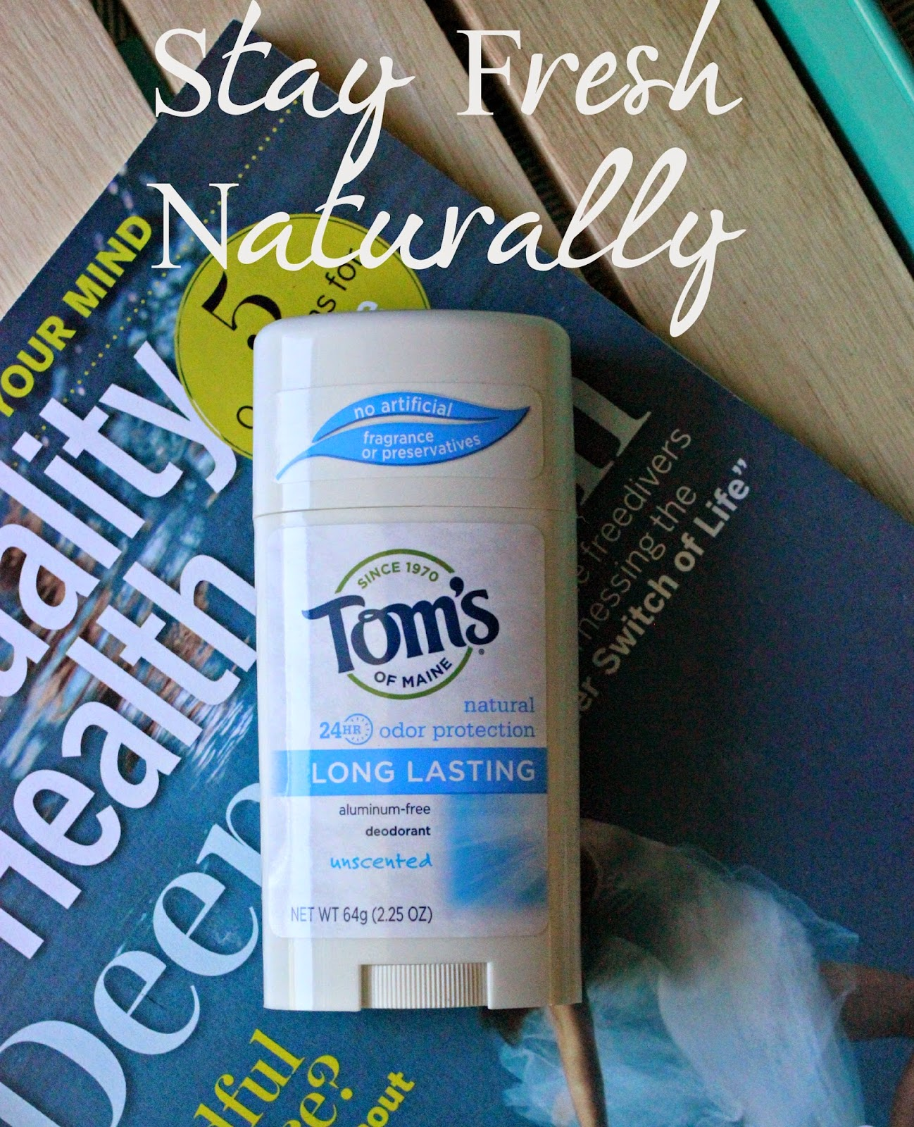 Stay Fresh Naturally with Tom's of Main #FreshNaturally #Cbias #Shop