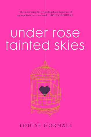 Under Rose Tainted Skies by Louise Gornall