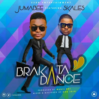 Jumabee feat. Skales - Brakata Dance ¦ free Mp3 Download
