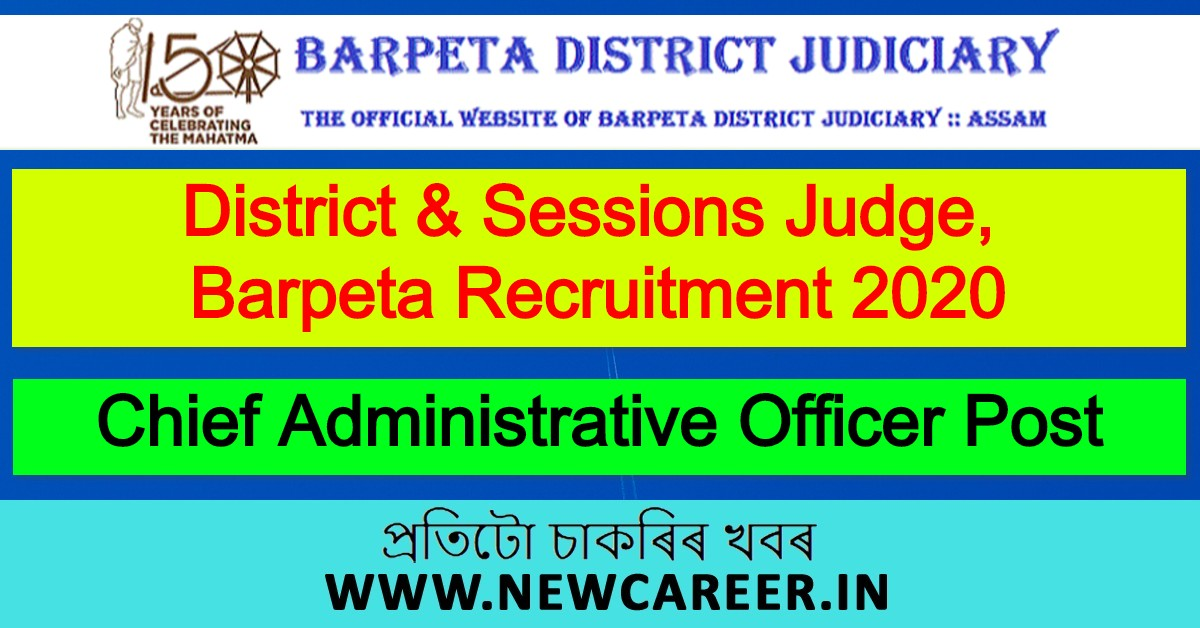 District & Sessions Judge, Barpeta Recruitment 2020: Apply For Chief Administrative Officer Post