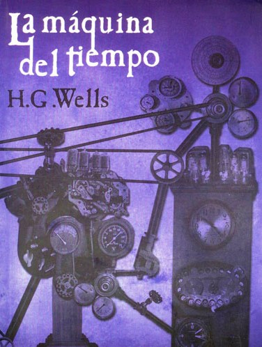 La Máquina del tiempo de H. G. Wells