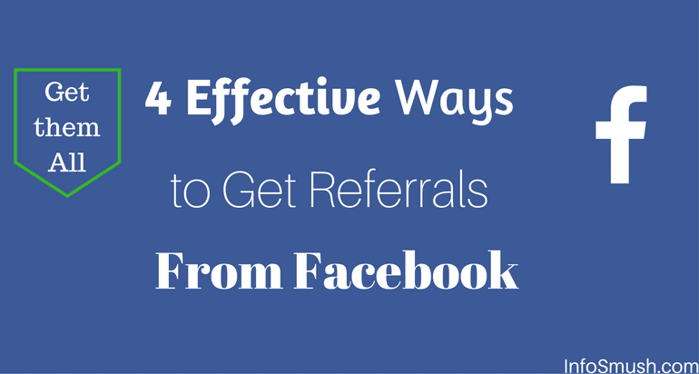 4 ways to get referrals from facebook