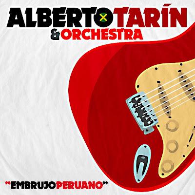 alberto-tarin-orchestra-embrujo-peruano