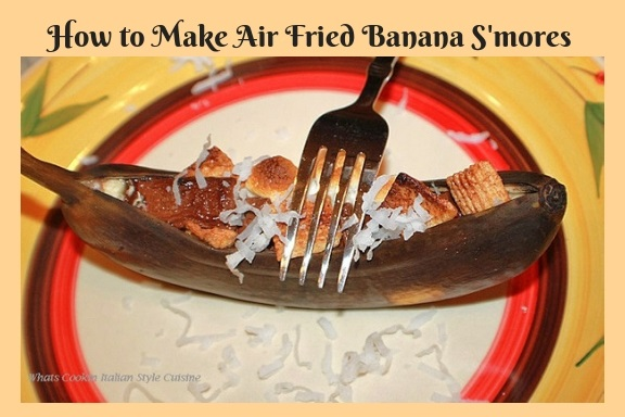 how to make banana smores in an Air Fryer recipe