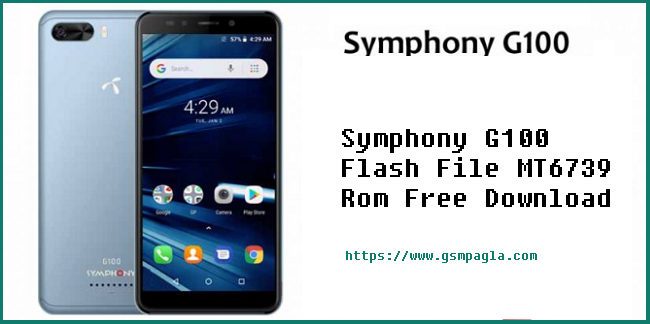 Symphony G100 Flash File MT6739 Rom Free Download