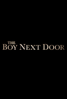Sinopsis Film The Boy Next Door 2015 (Jennifer Lopez, Ryan Guzman)