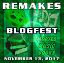 The Remakes Blogfest