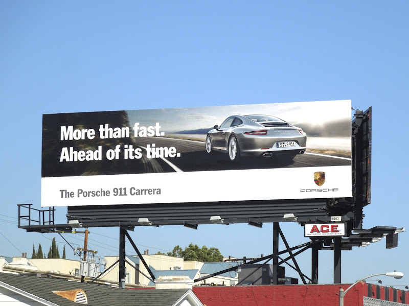 More than fast Ahead of its time Porsche 911 Carrera billboard