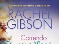 Resenha Correndo Para Você - Military Men # 2 - Rachel Gibson