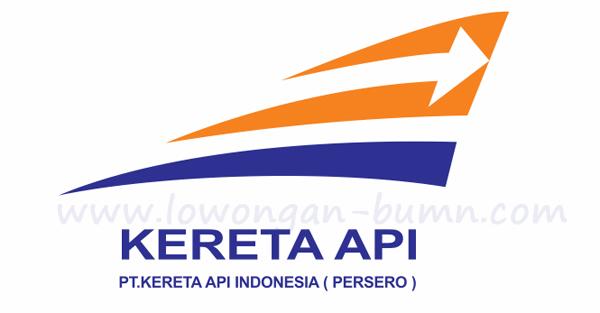 Penerimaan Pegawai BUMN Terbaru di Perusahaan PT Kereta Api Indonesia (Persero)