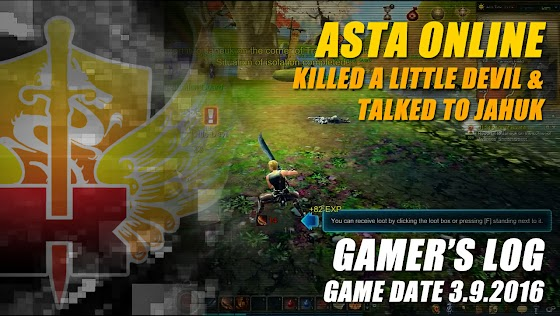 Gamer's Log, Game Date 3.9.2016 ★ Killed A Little Devil & Talked To Jahuk In Asta Online