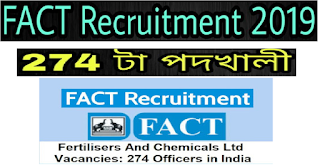 FACT Job Notification 2019 - Apply Online for 274 of AGM, SM, MO & Other Posts