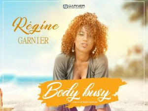 DOWNLOAD MP3: Regine Garnier – Body Busy