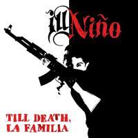 [2014] - Till Death, La Familia