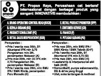 Lowongan Kerja PT. Propan Raya Manado & Makassar