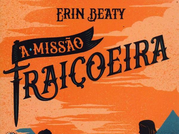 Resenha: A Missão Traiçoeira - O Beijo Traiçoeiro #2 - Erin Beaty