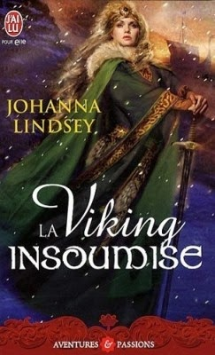 http://lachroniquedespassions.blogspot.fr/2013/12/la-viking-insoumise-johanna-lindsey.html#