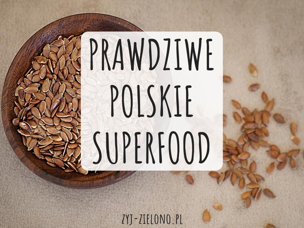 PRAWDZIWE POLSKIE SUPERFOOD