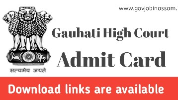 Gauhati High Court Junior Administrative Assistant Admit Card 2018 Download.