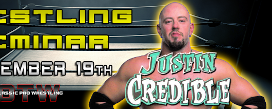 OTW Announces Wrestling Seminar with ECW's Justin Credible - November 19th