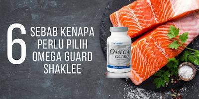 6 Sebab Kenapa Perlu Pilih Omega Guard Shaklee