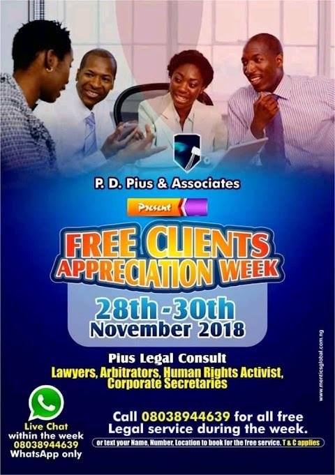 P.D Pius & Associates presents Free Clients Appreciation week   28th - 30th November 2018
