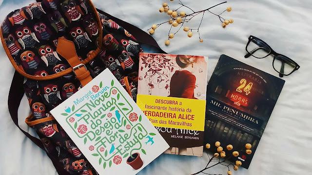 book haul, top livros, books, livros, libros, eu sou alice, a livraria 24 horas do mr. penumbra, nove plantas do desejo e a flor de estufa