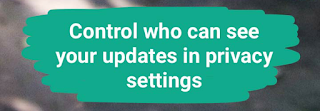 WhatsApp Status Updates Privcy Control - WhatsApp Cool New Exciting Features in Latest Update