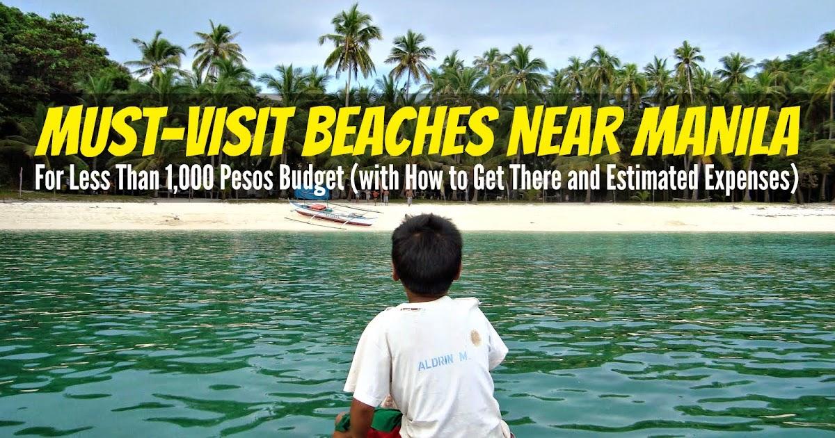 10 Nice Beaches Near Manila For Less Than 1 000 Pesos