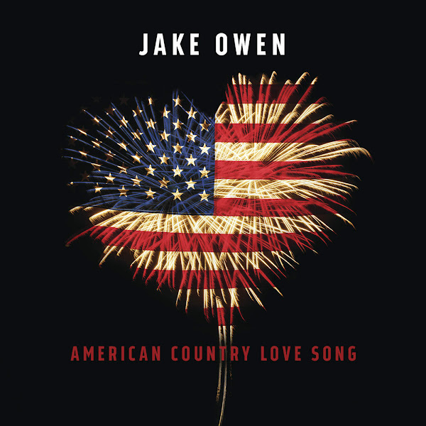 Jake Owen - American Country Love Song - Single Cover
