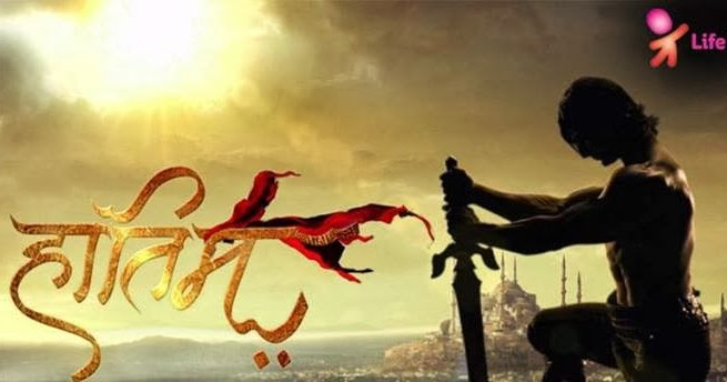 The adventures of Hatim: Show on Life OK - Serial Story
