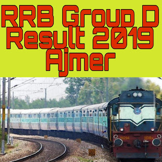 RRB Group D Result Ajmer Region Exam 2018-19