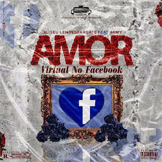 Eliseu Lemberstagate - Amor Virtual no Facebook (feat Army)
