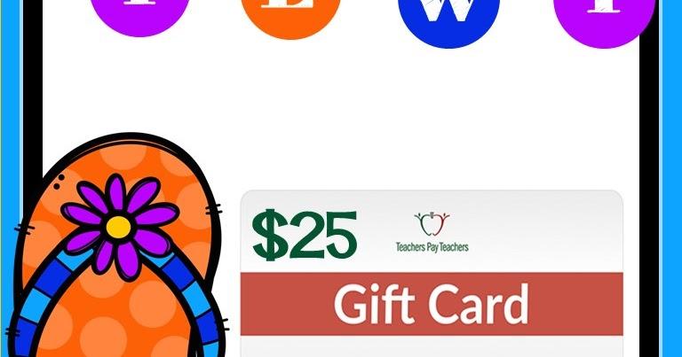 An Apple For The Teacher: Weekly $25 Teachers pay Teachers ...