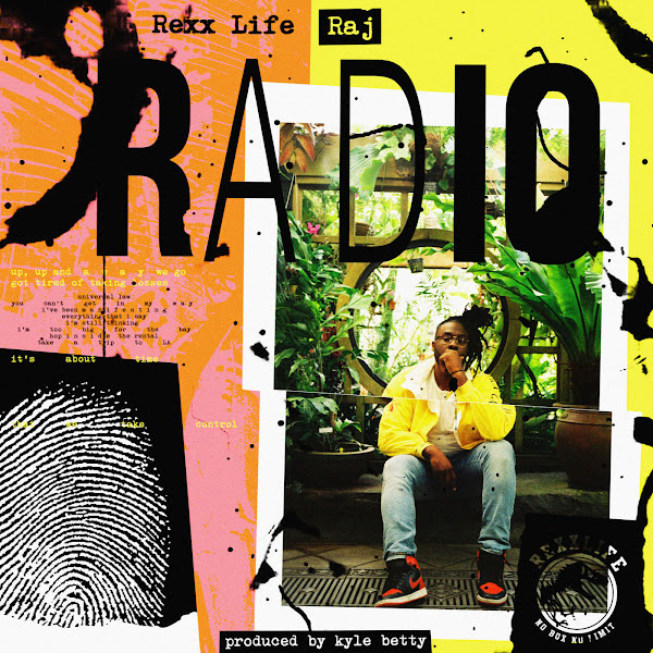 Rexx Life Raj - Radio - Single Cover