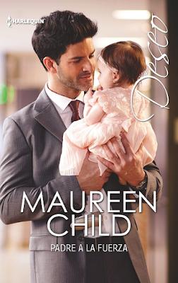 Maureen Child - Padre A La Fuerza