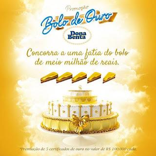 Promoção Bolo de Ouro - Dona Benta